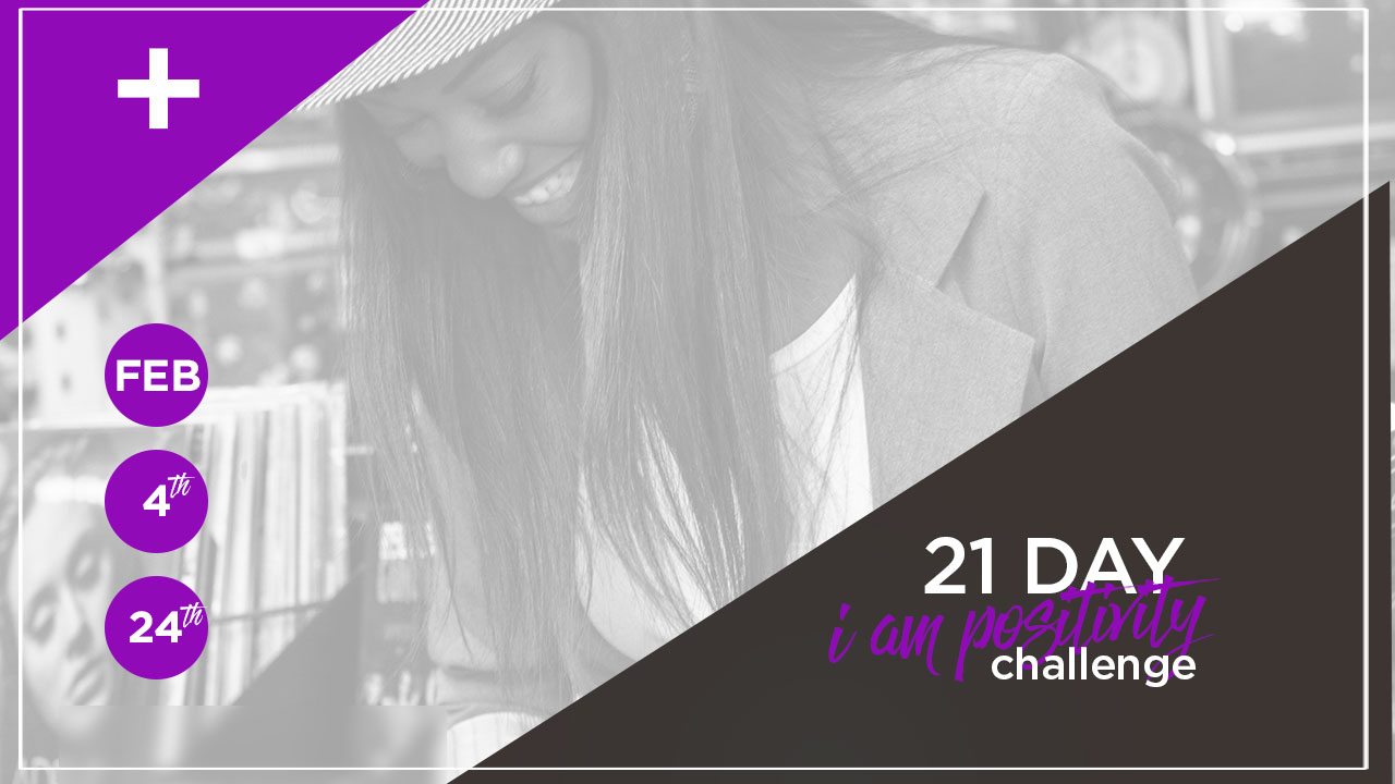 21 Day I Am Positivity Challenge